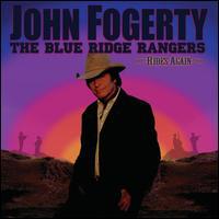 The Blue Ridge Rangers: Rides Again - John Fogerty