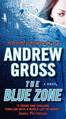 The Blue Zone - Gross, Andrew