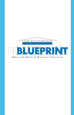The Blueprint: Design Your Dreamlife! - Banks, Melvin K