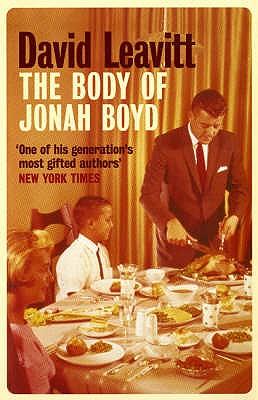 The Body of Jonah Boyd - Leavitt, David