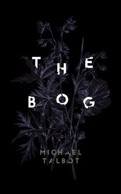 The Bog - Talbot, Michael
