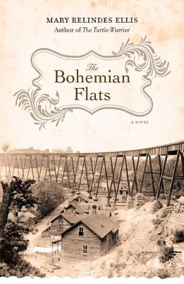 The Bohemian Flats - Ellis, Mary Relindes