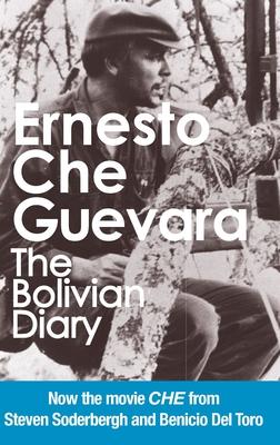 The Bolivian Diary: Authorized Edition - Guevara, Ernesto Che, and Guevara, Camilo