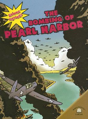 The Bombing of Pearl Harbor - Goff, Elizabeth Hudson, and Uschan, Michael V