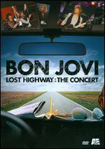 The Bon Jovi: Lost Highway - The Concert