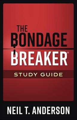 The Bondage Breaker(r) Study Guide - Anderson, Neil T