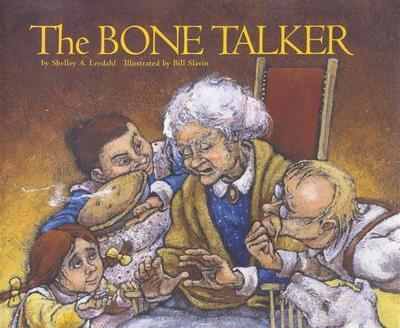 The Bone Talker - Leedahl, Shelley