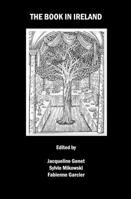 The Book in Ireland - Garcier, Fabienne (Editor)