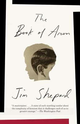 The Book of Aron - Shepard, Jim