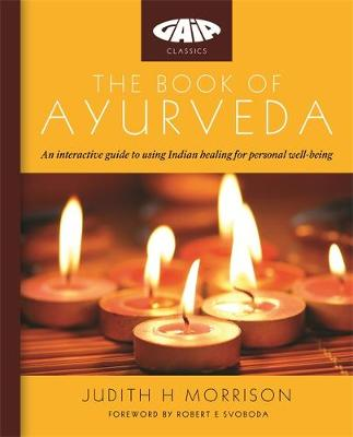 The Book of Ayurveda - Morrison, Judith H.