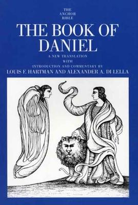The Book of Daniel - Hartman, Louis F, and Di Lella, Alexander A