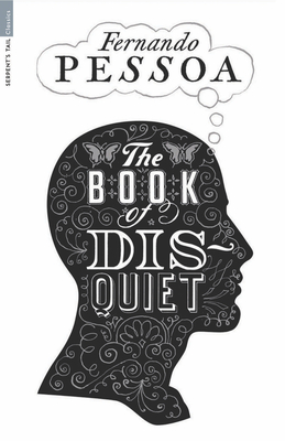 The Book of Disquiet - Pessoa, Fernando, and Boyd, William (Introduction by), and Jull Costa, Margaret (Translated by)
