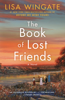 The Book of Lost Friends - Wingate, Lisa