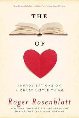 The Book of Love: Improvisations on a Crazy Little Thing - Rosenblatt, Roger