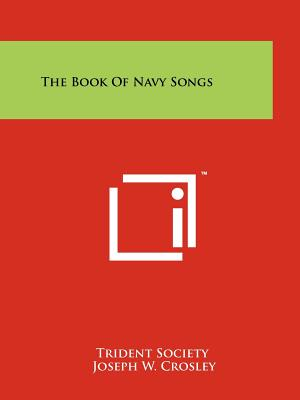 The Book of Navy Songs - Trident Society (Editor)
