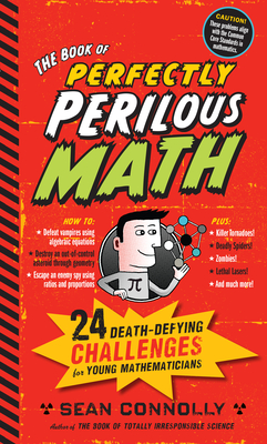 The Book of Perfectly Perilous Math - Connolly, Sean