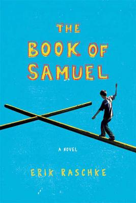 The Book of Samuel - Raschke, Erik