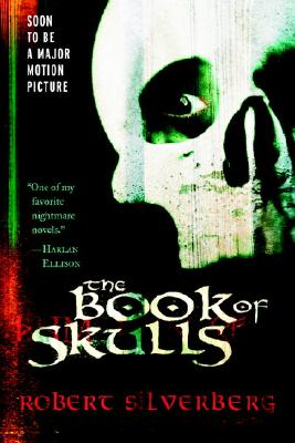 The Book of Skulls - Silverberg, Robert