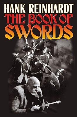 The Book of Swords - Reinhardt, Hank