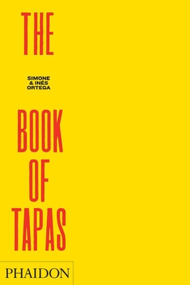The Book of Tapas - Ortega, Simone, and Ortega, Ines