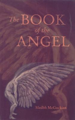 The Book of the Angel - McGuckian, Medbh