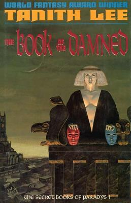 The Book of the Damned - Lee, Tanith