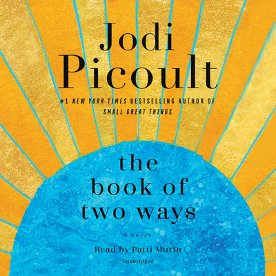The Book of Two Ways - Picoult, Jodi, and Murin, Patti (Read by)
