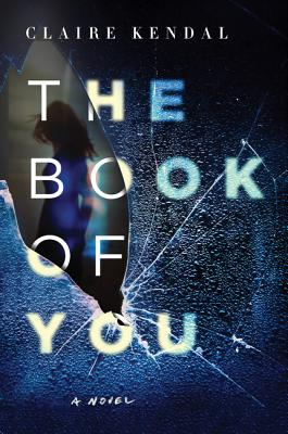The Book of You - Kendal, Claire