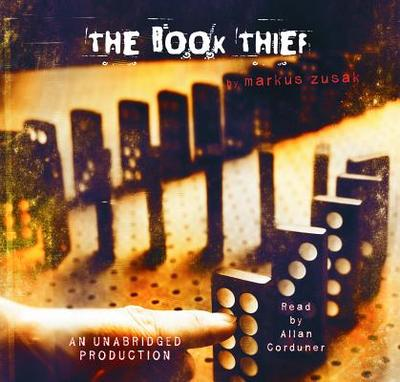 The Book Thief - Zusak, Markus, and Corduner, Allan (Read by)