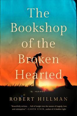 The Bookshop of the Broken Hearted - Hillman, Robert
