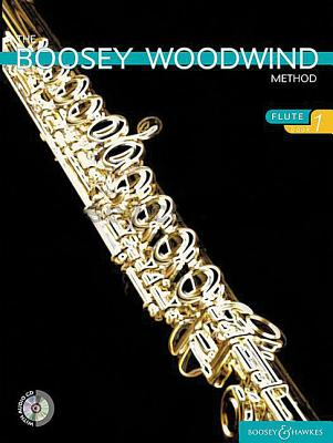 The Boosey Woodwind Method: Flute, Book 1 - Hal Leonard Corp (Creator), and Morgan, Chris
