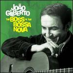 The Boss of the Bossa Nova: Complete 1958-61 Recordings