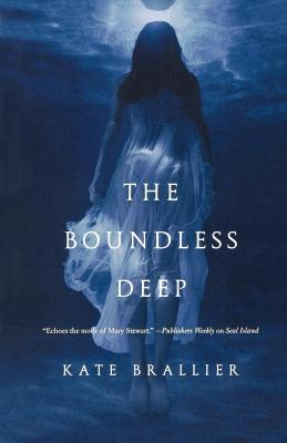 The Boundless Deep - Brallier, Kate