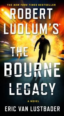 The Bourne Legacy - Lustbader, Eric Van