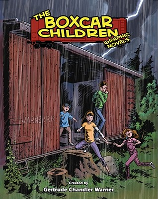 The Boxcar Children - Warner, Gertrude Chandler, and Denton, Shannon Eric (Adapted by)