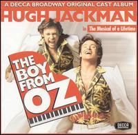 The Boy from Oz [A Decca Broadway Original Cast Musical] -