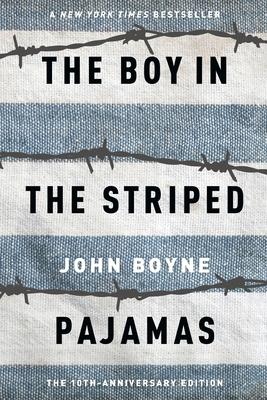 The Boy in the Striped Pajamas - Boyne, John