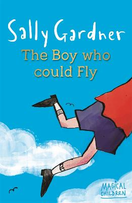 The Boy Who Could Fly - Gardner, Sally
