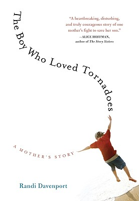 The Boy Who Loved Tornadoes: A Mother's Story -