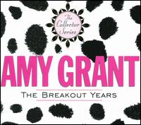 The Breakout Years - Amy Grant
