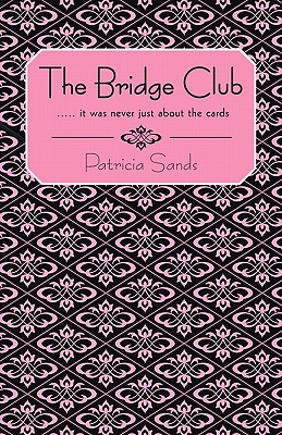 The Bridge Club - Sands, Patricia