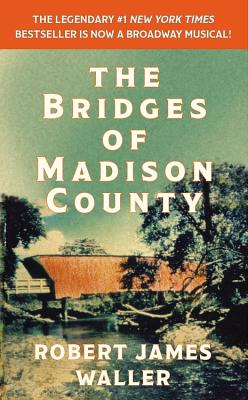 The Bridges of Madison County - Waller, Robert James