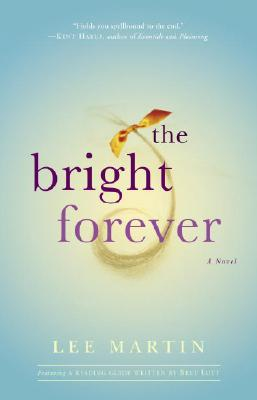 The Bright Forever - Martin, Lee