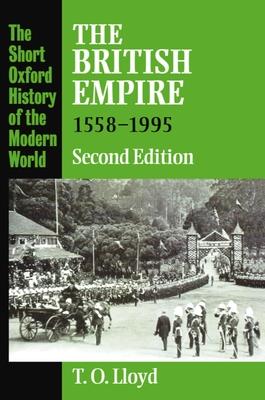The British Empire 1558-1995 - Lloyd, Trevor Owen