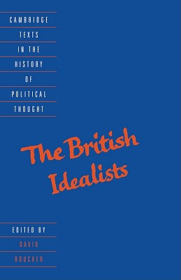 The British Idealists - Boucher, David (Editor)