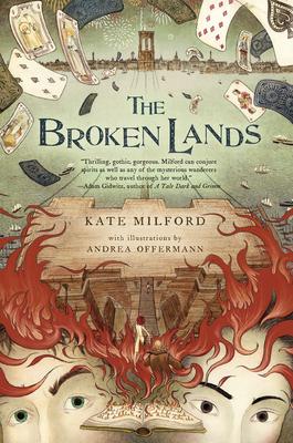 The Broken Lands - Milford, Kate