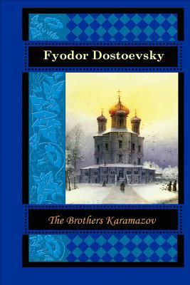 The Brothers Karamazov - Dostoevsky, Fyodor M