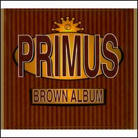 The Brown Album - Primus
