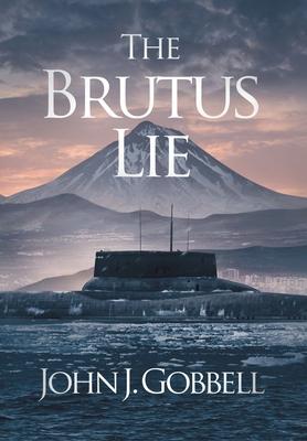 The Brutus Lie - Gobbell, John J