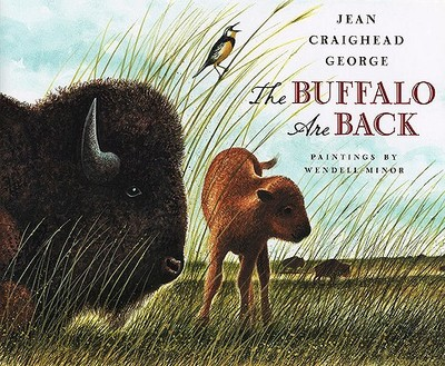 The Buffalo Are Back - George, Jean Craighead